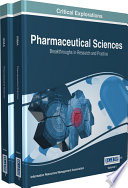 Pharmaceutical Sciences: Breakthroughs in Research and Practice