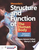 """Memmler's Structure & Function of the Human Body, Enhanced Edition"" by Barbara Janson Cohen, Kerry L. Hull"