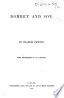 Dombey and Son     With frontispiece by H  K  Browne