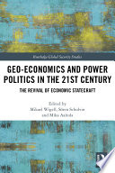 Geo Economics And Power Politics In The 21st Century Book PDF