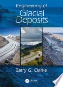 Engineering of Glacial Deposits