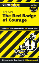 CliffsNotes on Crane s The Red Badge of Courage