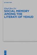 Social Memory among the Literati of Yehud Pdf/ePub eBook