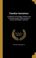 FAMILIAR QUOTATIONS Book