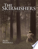 The Skirmishers: Feare Series