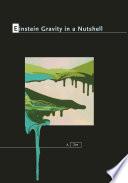 Einstein Gravity In A Nutshell