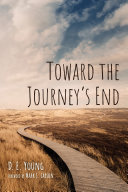 Toward the Journey's End
