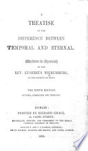 A Treatise on the Difference between Temporal and Eternal ... The ninth edition, revised, corrected and improved. [Translated by V. Mullineaux.]