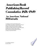 American book publishing record cumulative, 1876-1949  : an American national bibliography , Band 2