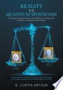 Reality Vs Quantum Mysticism