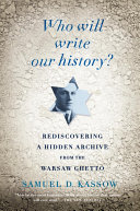 Who Will Write Our History?