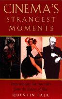 Cinema's Strangest Moments Pdf/ePub eBook
