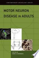 Motor Neuron Disease in Adults Book