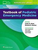 Fleisher & Ludwig's textbook of pediatric emergency medicine / senior editors, Kathy N. Shaw, Richard G. Bachur ; associate editors, James M. Chamberlain, Jane Lavelle, Joshua Nagler, Joan E. Shook