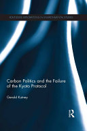 Carbon Politics and the Failure of the Kyoto Protocol