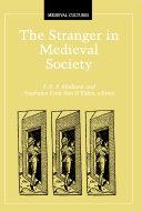 The Stranger in Medieval Society
