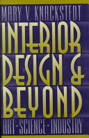 Interior design and beyond