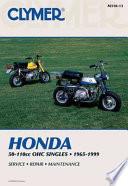 Clymer Honda 50-110Cc Ohc Singles, 1965-1999  : Service, Repair, Maintenance