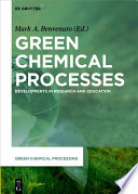 Green Chemical Processes