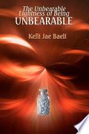 The Unbearable Lightness of Being Unbearable Book