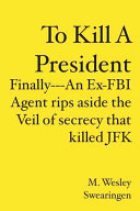To Kill a President Book PDF