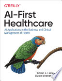 AI First Healthcare Book
