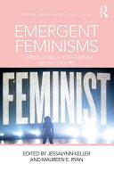 Emergent Feminisms