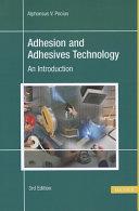 Adhesion and Adhesives Technology Book