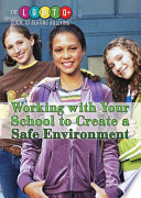 Working with Your School to Create a Safe Environment Book