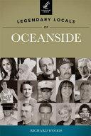 Legendary Locals of Oceanside