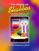 The Magic of Shabbos