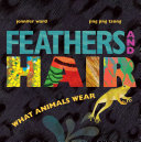 Feathers and Hair  What Animals Wear