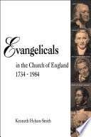 Evangelicals in the Church of England 1734 1984 Book