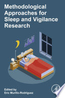 Methodological Approaches for Sleep and Vigilance Research