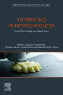 3d Printing In Biotechnology Book PDF