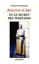 Jehanne d'Arc et le secret des templiers [Pdf/ePub] eBook