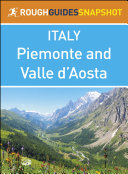 Pdf Piemonte and Valle d'Aosta (Rough Guides Snapshot Italy) Telecharger