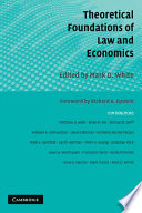 Theoretical Foundations of Law and Economics