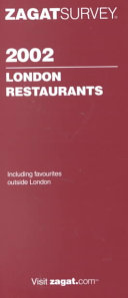 Zagatsurvey 2002 London Restaurants