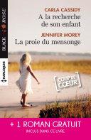 A la recherche de son enfant - La proie du mensonge - Double jeu amoureux Pdf/ePub eBook