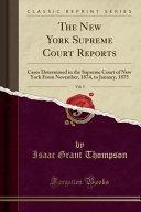 The New York Supreme Court Reports  Vol  5