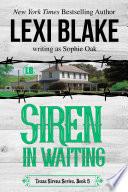 """""""Siren in Waiting"""" by Lexi Blake, Sophie Oak"""