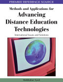 Methods and Applications for Advancing Distance Education Technologies: International Issues and Solutions
