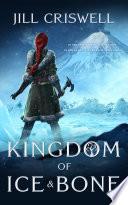 Kingdom of Ice and Bone