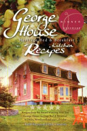 George House Heritage Bed and Breakfast Kitchen Recipes