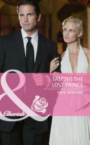 Taming the Lost Prince  Mills   Boon Cherish