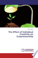 The Effect of Individual Creativity on Ecopreneurship Book