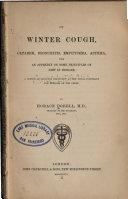 On winter cough  catarrh  bronchitis  emphysema  asthma