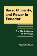 Race  Ethnicity  and Power in Ecuador