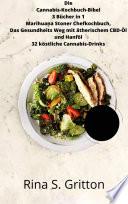 Die Cannabis-Kochbuch-Bibel 3 Bücher in 1 Marihuana Stoner Chefkochbuch